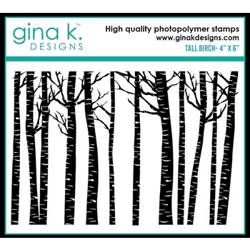 Gina K Designs TALL BIRCH Clear Stamp 0527