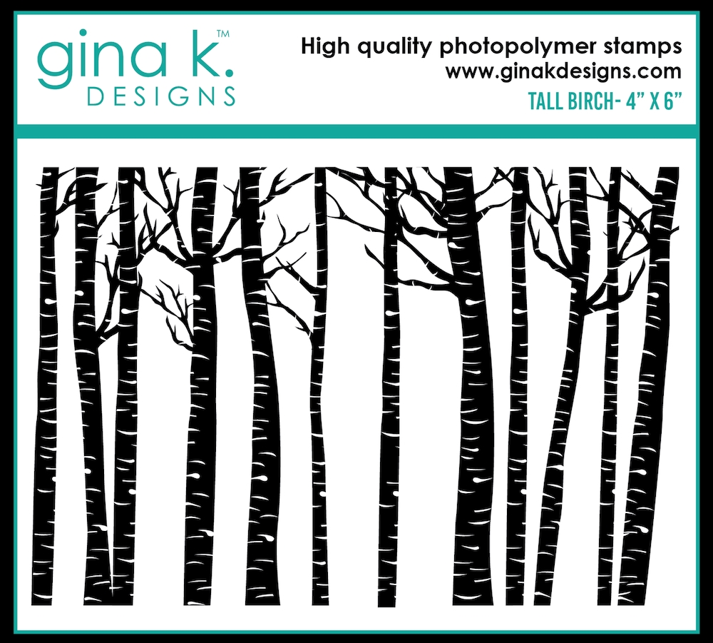 Gina K Designs TALL BIRCH Clear Stamp 0527 zoom image