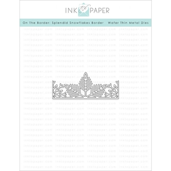Ink to Paper ON THE BORDER SPLENDID SNOWFLAKES BORDER Die ITP57