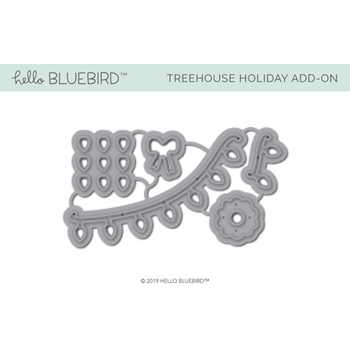 Hello Bluebird TREEHOUSE HOLIDAY ADD-ON Die Set hb2234
