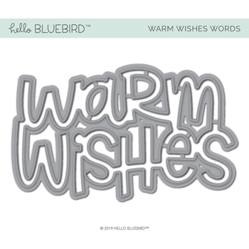 Hello Bluebird WARM WISHES WORD Die hb2235