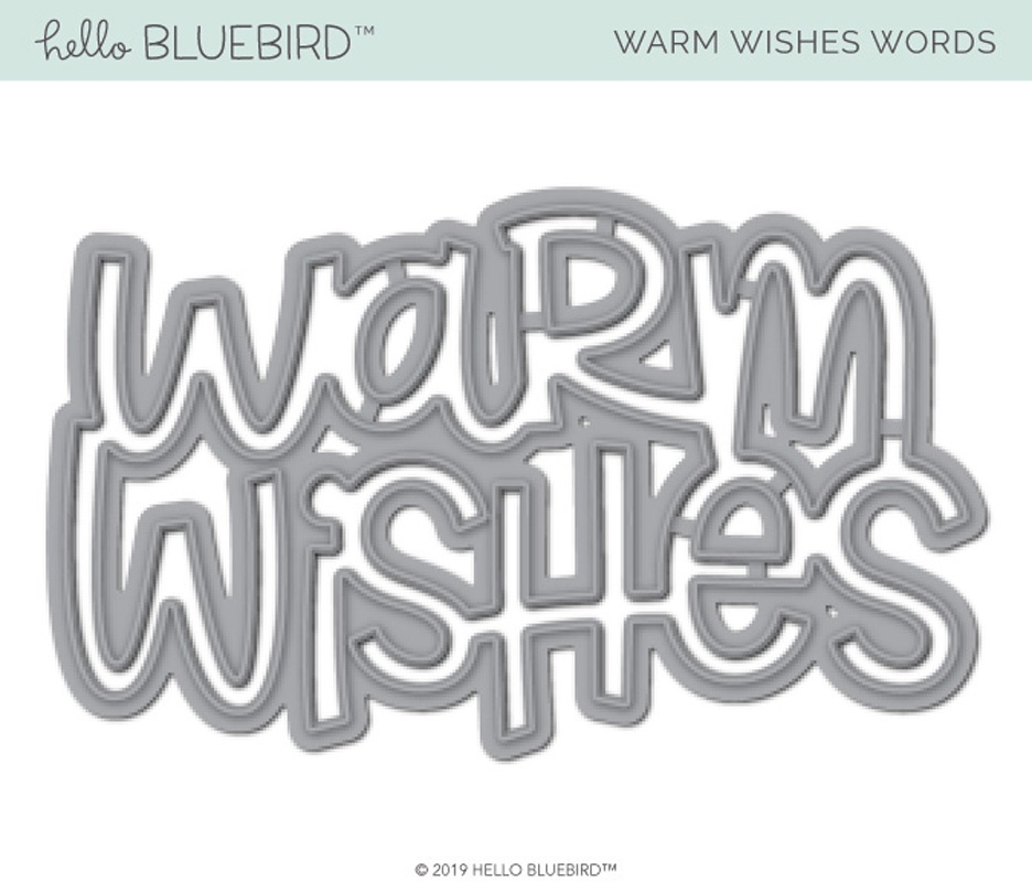 Hello Bluebird WARM WISHES WORD Die hb2235 zoom image