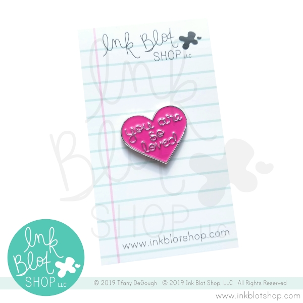 Ink Blot Shop Enamel Pin YOU ARE SO LOVED HEART ibpn012* zoom image