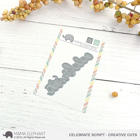 Mama Elephant CELEBRATE SCRIPT Creative Cuts Steel Dies zoom image