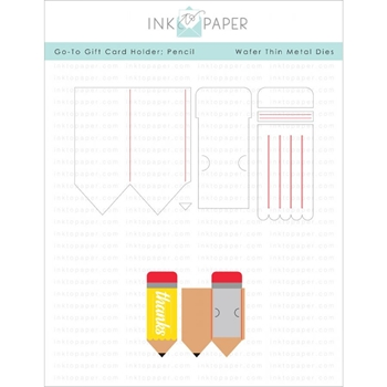 Ink to Paper GO TO GIFT CARD HOLDER PENCIL Dies ITP26