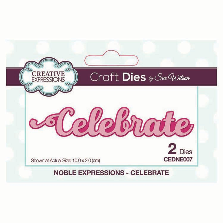 Creative Expressions CELEBRATE Sue Wilson Noble Expressions Collections Dies cedne007 zoom image