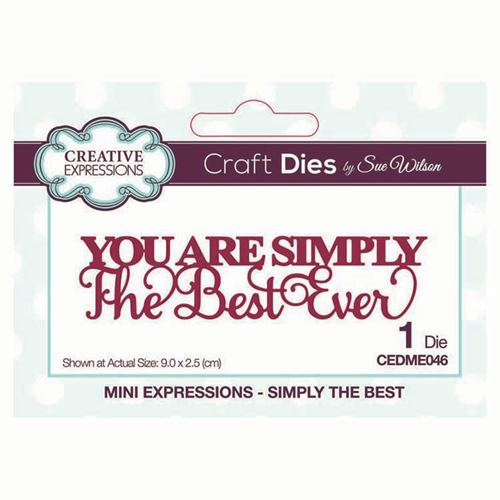 Creative Expressions SIMPLY THE BEST Sue Wilson Mini Expressions Die cedme046 Preview Image