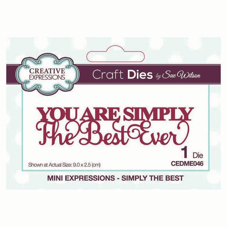 Creative Expressions SIMPLY THE BEST Sue Wilson Mini Expressions Die cedme046 zoom image