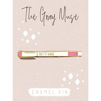 The Gray Muse GET IT DONE Enamel Pin tgm-n19-p83