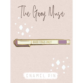 The Gray Muse GOOD VIBES ONLY Enamel Pin tgm-n19-p84