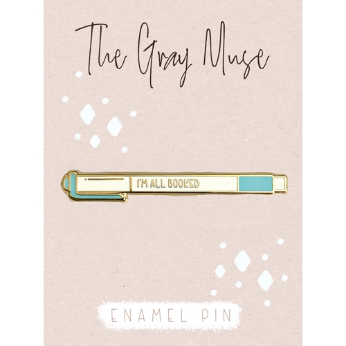 The Gray Muse I'M ALL BOOKED Enamel Pin tgm-n19-p85* Preview Image