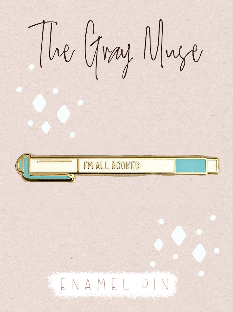 The Gray Muse I'M ALL BOOKED Enamel Pin tgm-n19-p85* zoom image