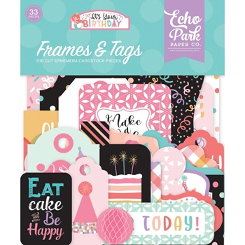 Echo Park IT'S YOUR BIRTHDAY GIRL Ephemera Frames And Tags tbg200025