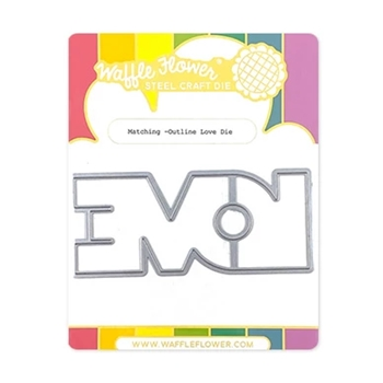 Waffle Flower OUTLINE LOVE Matching Dies 310361