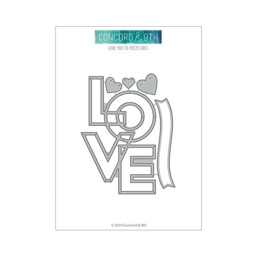 Concord & 9th LOVE YOU TO PIECES Dies 10749 Preview Image