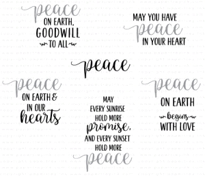 Papertrey Ink  WORDS TO LIVE BY PEACE Clear Stamps 3602
