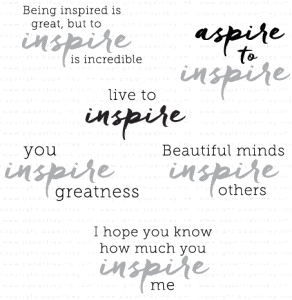 Papertrey Ink WORDS TO LIVE BY INSPIRE Clear Stamps 3562