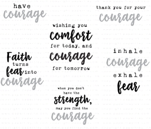 Papertrey Ink  WORDS TO LIVE BY COURAGE Clear Stamps 3532
