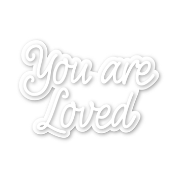Simon Says Stamp YOU ARE LOVED Wafer Dies sssd111981 Love You More
