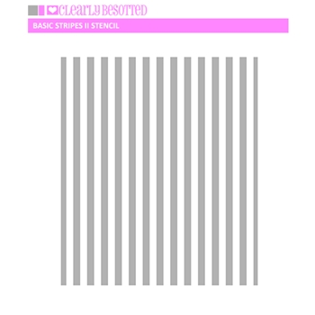 Clearly Besotted BASIC STRIPES II Stencil
