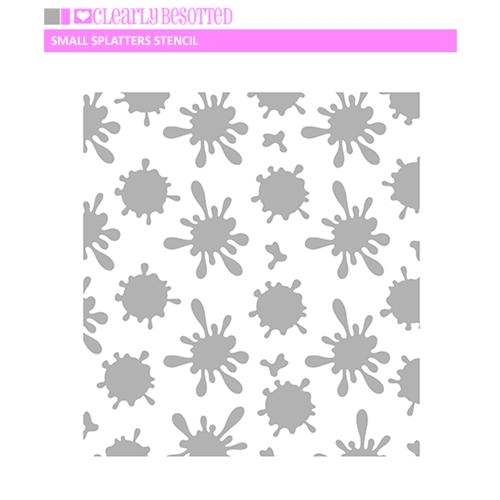 Clearly Besotted SMALL SPLATTERS Stencil Preview Image