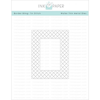 Ink to Paper BORDER BLING TIN STITCHED Die ITP76