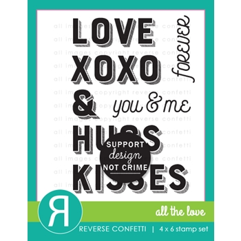 Reverse Confetti ALL THE LOVE Clear Stamps