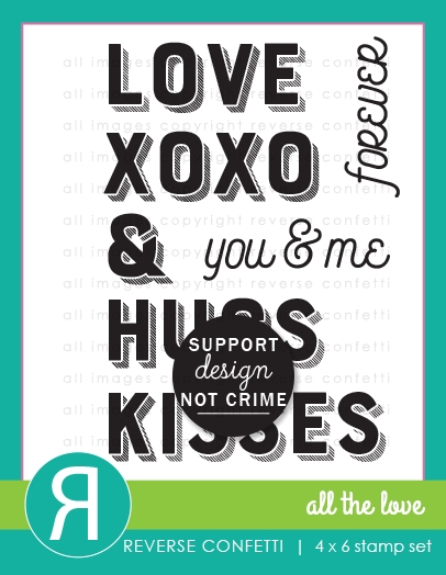Reverse Confetti ALL THE LOVE Clear Stamps zoom image
