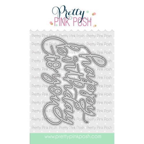 Pretty Pink Posh HAPPY BIRTHDAY TO YOU SCRIPT Die Preview Image