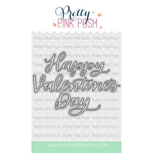 Pretty Pink Posh HAPPY VALENTINE'S DAY SCRIPT Die Preview Image