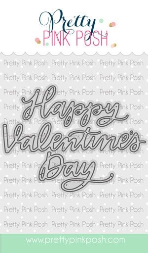 Pretty Pink Posh HAPPY VALENTINE'S DAY SCRIPT Die zoom image