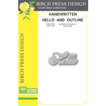 Birch Press Design HANDWRITTEN HELLO AND OUTLINE Craft Dies 57333