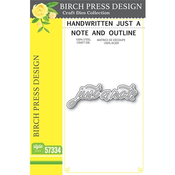 Birch Press Design HANDWRITTEN JUST A NOTE AND OUTLINE Craft Dies 57334