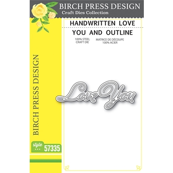 Birch Press Design HANDWRITTEN LOVE YOU AND OUTLINE Craft Dies 57335