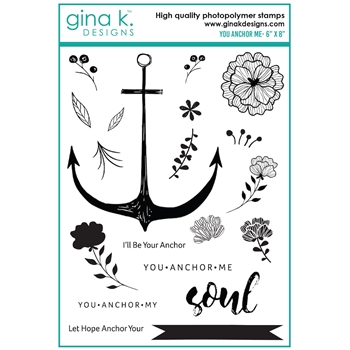 Gina K Designs YOU ANCHOR ME Clear Stamps 0183