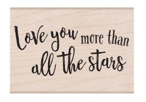 Hero Arts Rubber Stamp LOVE YOU MORE THAN ALL OF THE STARS E6407
