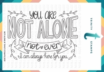 Trinity Stamps NOT ALONE Clear Stamp Set tps0026