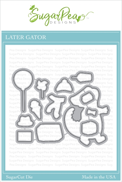 SugarPea Designs LATER GATOR SugarCuts Dies spd00421 zoom image