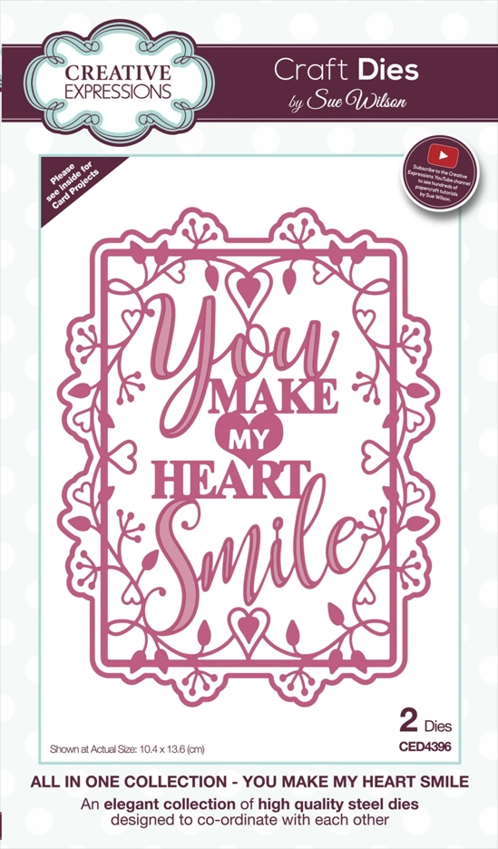 Creative Expressions YOU MAKE MY HEART SMILE Sue Wilson Die ced4396 zoom image