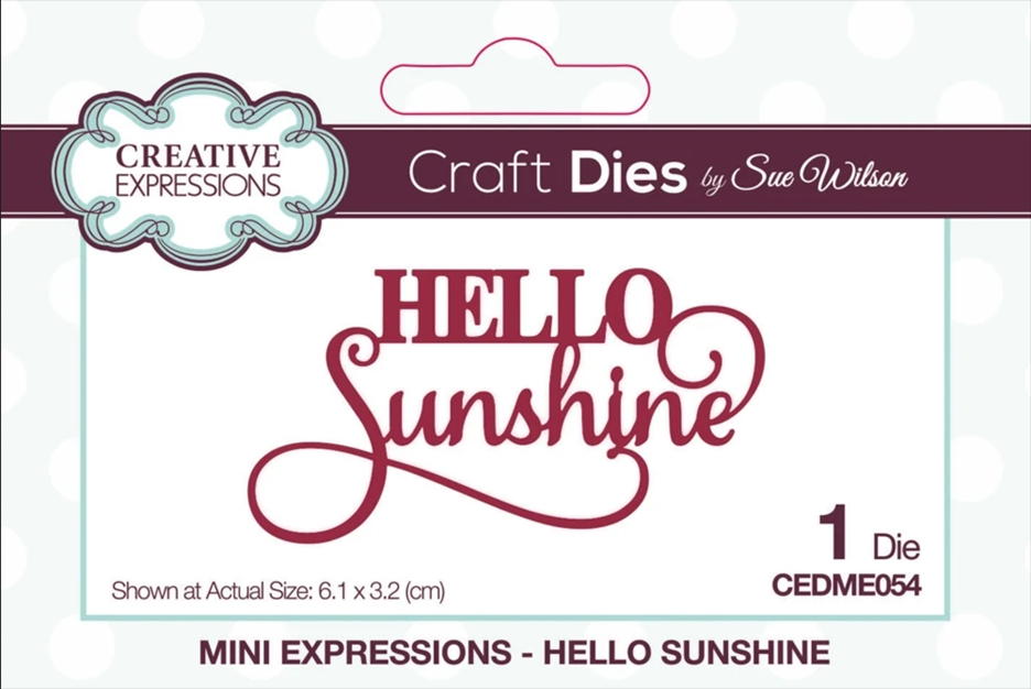 Creative Expressions HELLO SUNSHINE Sue Wilson Mini Expressions Die cedme054 zoom image