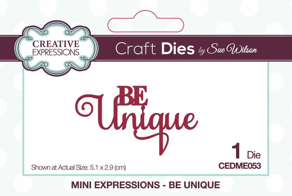 Creative Expressions BE UNIQUE Sue Wilson Mini Expressions Die cedme053 zoom image