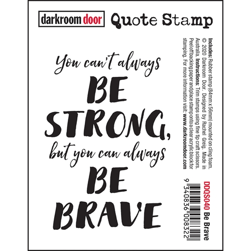 Darkroom Door Cling Stamp BE BRAVE Quote ddqs040 Preview Image