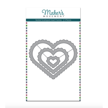 Maker's Movement NESTED HEART FRAMES Die Set mod285