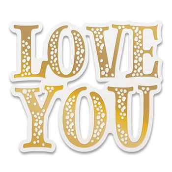 Couture Creations LOVE YOU SENTIMENT Cut And Create Die co727632