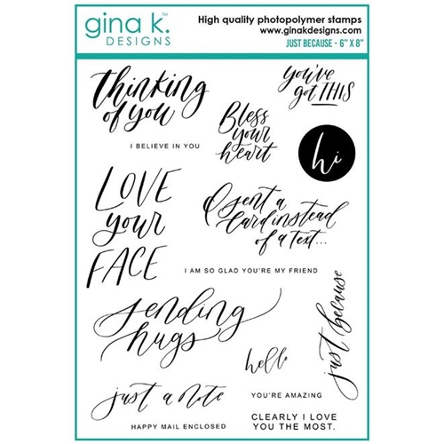 Gina K Designs JUST BECAUSE Clear Stamps 6385 Preview Image