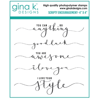 Gina K Designs SCRIPTY ENCOURAGEMENT Clear Stamps 6408