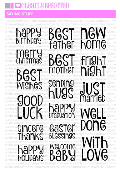 Clearly Besotted SAYING STUFF Clear Stamps zoom image