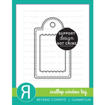 Reverse Confetti Cuts SCALLOP WINDOW TAG Dies