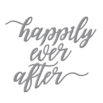 S2-308 Spellbinders HAPPILY EVER AFTER SENTIMENT Etched Dies
