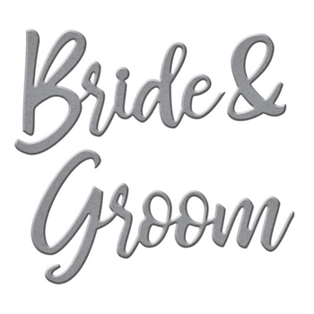 S2-307 Spellbinders BRIDE AND GROOM SENTIMENT Etched Dies